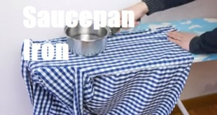 Use saucepan as an Iron to iron clothes